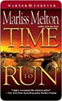 Time to Run (SEAL Team 12, #3)
