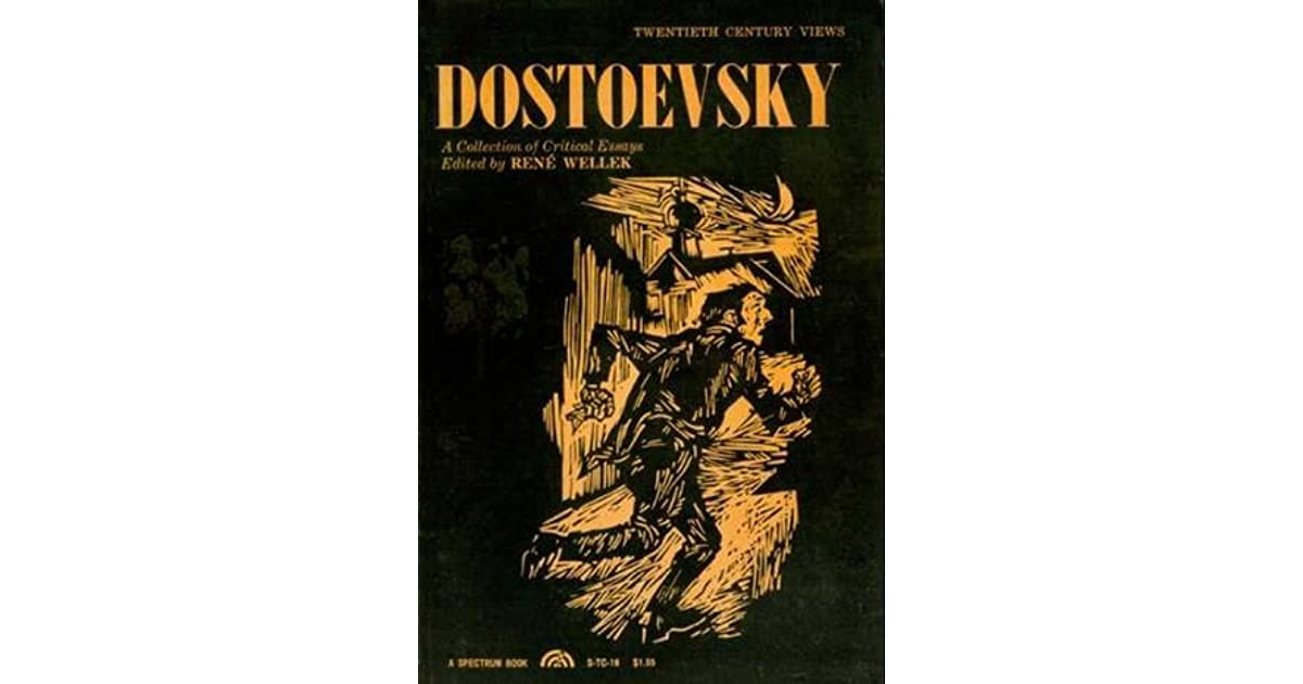 Dostoevsky collection critical essays wellek contribute society essay