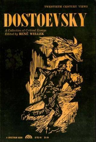 Dostoevsky collection critical essays wellek resume des livre