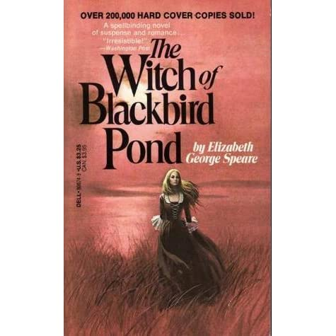 an analysis of the coming of age stories witch of blackbird pond by elizabeth george spear and the b