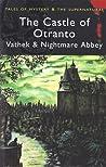 The Castle of Otranto, Vathek & Nightmare Abbey by David Stuart Davies