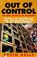 Out of Control: The New Biology of Machines
