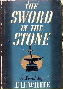 The Sword in the Stone by T.H. White
