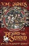 Beyond the Shroud (Karazan Quartet, #2)