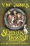 The Serpents of Arakesh (Karazan Quartet, #1)