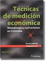 Tecnicas de medicion economica: Metodologia y aplicaciones en Colombia