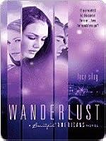 Wanderlust: A Beautiful Americans Novel
