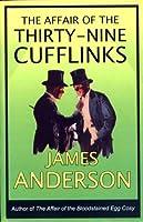 The Affair of the Thirty-Nine Cufflinks (Burford Family Mysteries, #3)