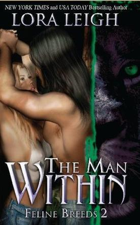 The Man Within (Breeds, #2; Feline Breeds, #2)