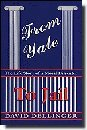 From Yale to Jail by David T. Dellinger