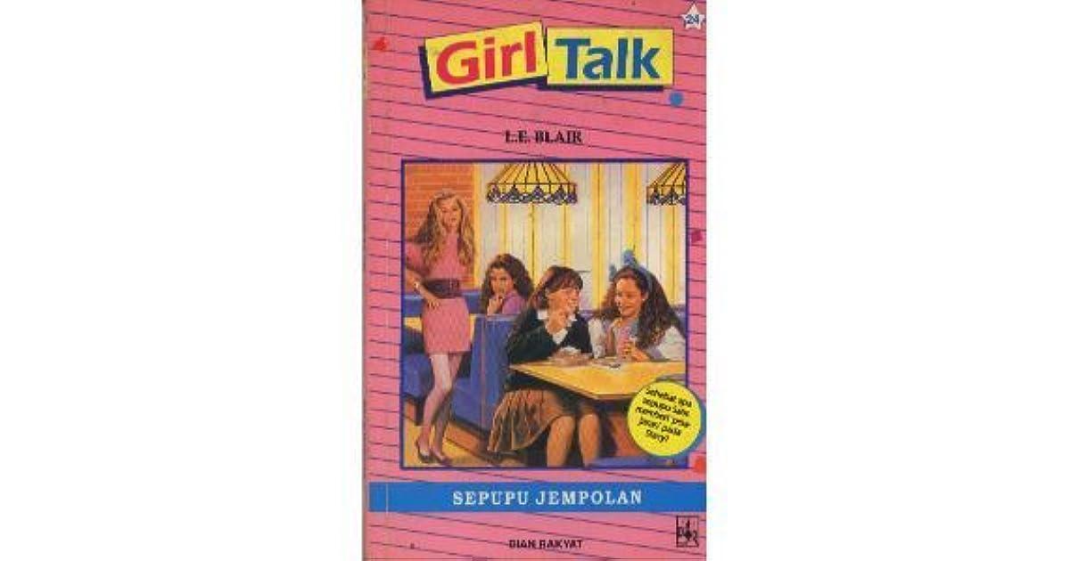 Sepupu Jempolan Girl Talk 24 By Le Blair 1 Star Ratings