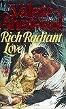 Rich Radiant Love