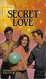 Secret Love (Wildfire, #25)