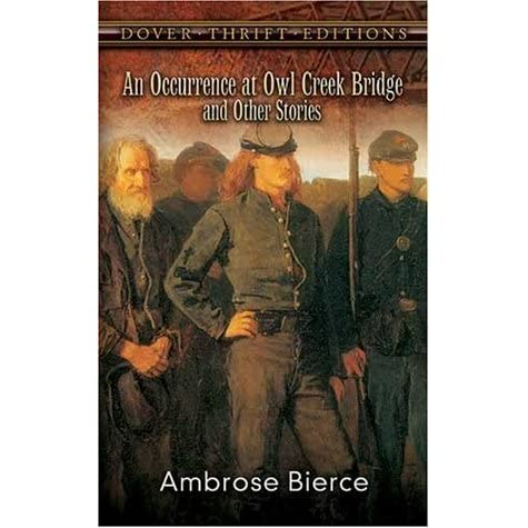 an occurrence at owl creek bridge by ambrose bierce essays
