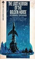 The Last Hurrah of the Golden Horde