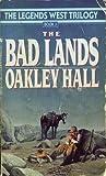 The Bad Lands (Legends West, #2)