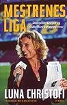 Mestrenes Liga - Champions League og fodboldens største stjerner