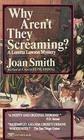Why Aren't They Screaming? (Loretta Lawson, #2)