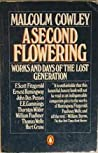 A Second Flowering: Works and Days of the Lost Generation