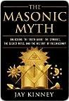 The Masonic Myth:...