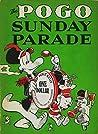 The Pogo Sunday Parade by Walt Kelly