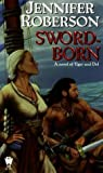 Sword-Born (Tiger and Del, #5)