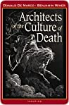 Architects of the Culture of Death by Donald DeMarco