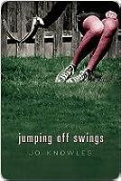 Jumping Off Swings (Jumping Off Swings, #1)