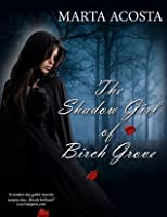 The Shadow Girl of Birch Grove