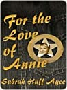 For the Love of Annie