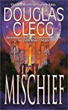 Mischief (Harrow House, #2)
