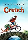 Download ebook Crunch by Leslie Connor