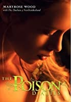 The Poison Diaries (The Poison Diaries, #1)