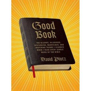 Good Book by David Plotz