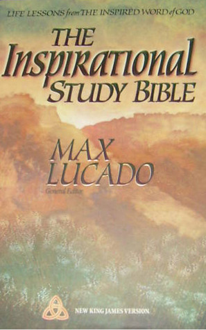 The Inspirational Study Bible: Life Lessons from the