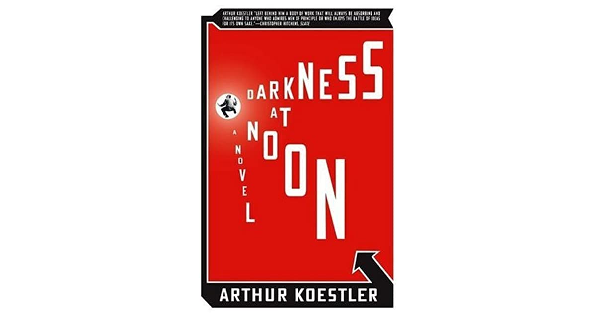 an analysis of nicholas salmanovitch rubashov in darkness at noon by arthur koestler Darkness at noon by arthur koestler nicholas salmanovitch rubashov is arrested soviet prison doors similar to the one that rubashov found himself behind.