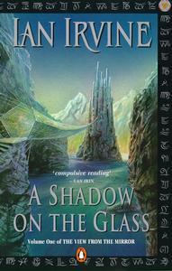 A Shadow on the Glass (The View from the Mirror, #1)