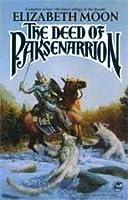 The Deed of Paksenarrion (omnibus)