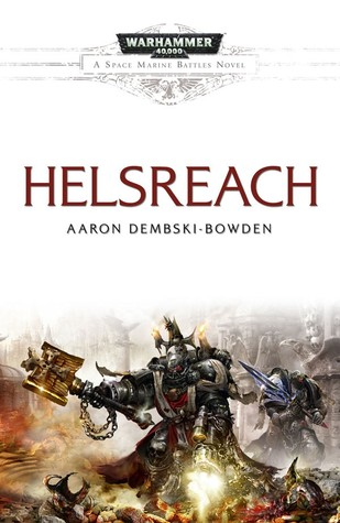Helsreach by Aaron Dembski-Bowden