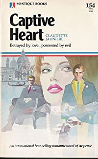 Captive Heart (Mystique Books 154)