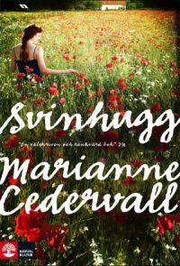 Svinhugg (Mirjam och Hervor #1) by Marianne Cedervall
