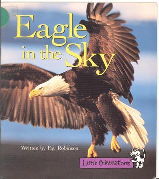 Eagle In The Sky (Little Celebration)