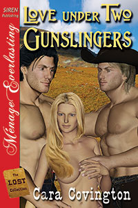 Love Under Two Gunslingers (Lusty, Texas, #1; The Lost Collection, #5)