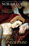 The Concubine by Norah Lofts