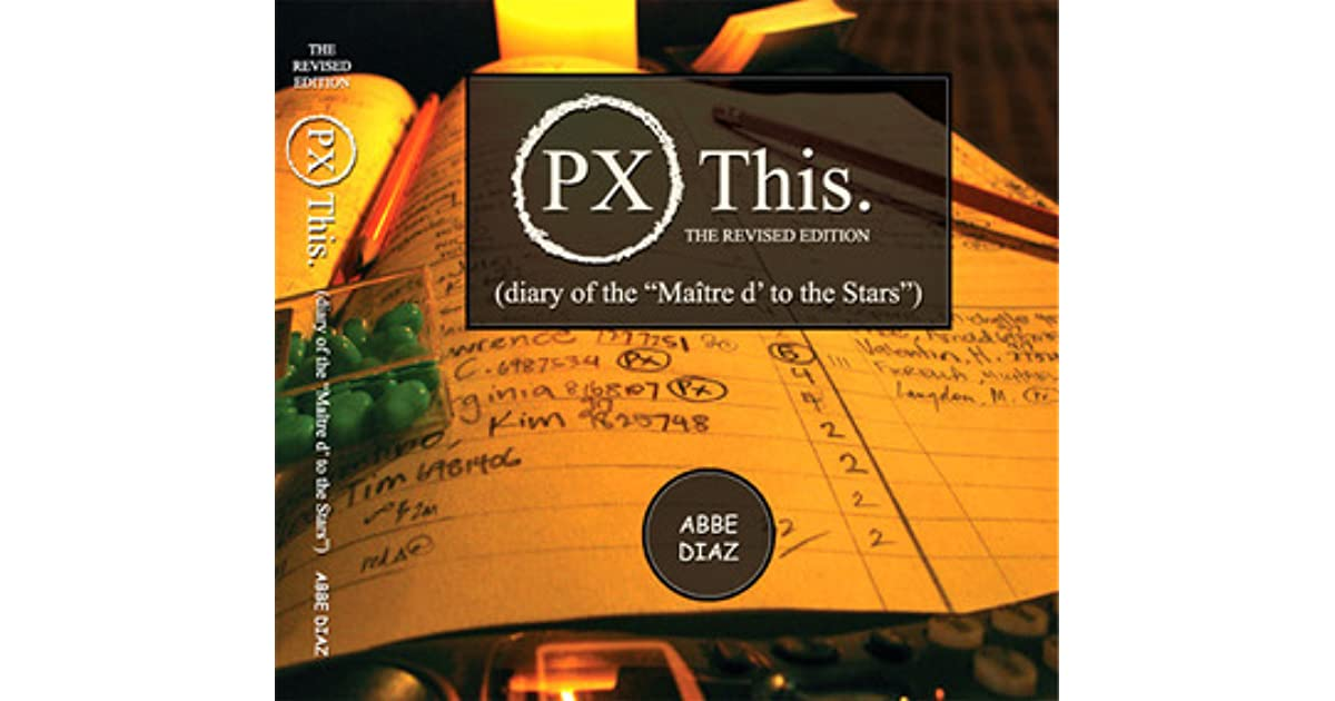 Px This The Revised Edition By Abbe Diaz