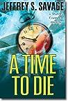 A Time To Die (Shandra Covington, #3)