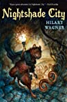 Nightshade City (Nightshade Chronicles, #1)