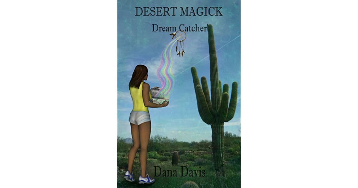desert magick superstitions davis dana