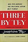 Three By Tey: Miss Pym Disposes / The Franchise Affair / Brat Farrar