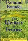 The Identity of France: Vol. 1: History and Environment